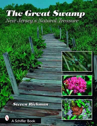 Great Swamp, The: New Jersey's Natural Treasures (Paperback)