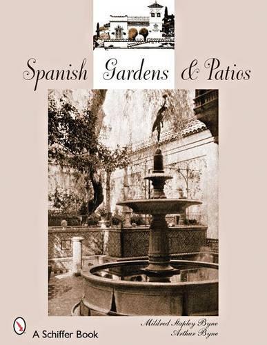 Spanish Gardens and Pati (Paperback)