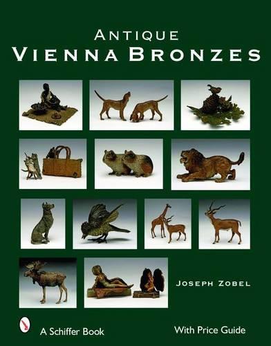 Antique Vienna Bronzes (Hardback)