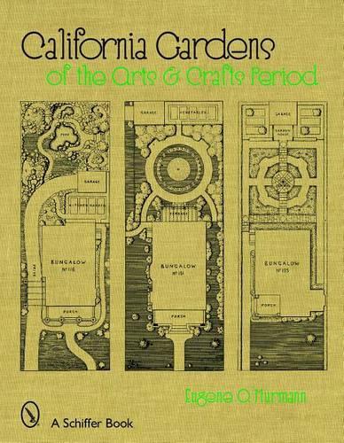 California Gardens: a Historic Look (Hardback)