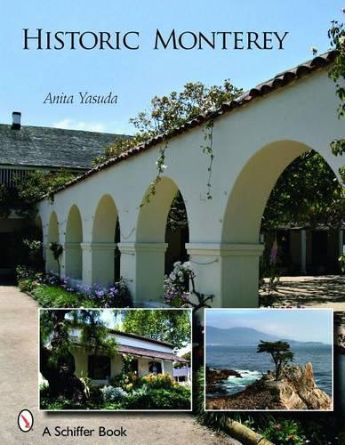 Historic Monterey (Paperback)