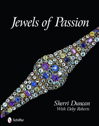 Jewels of Passion: Costume Jewelry Masterpieces (Hardback)