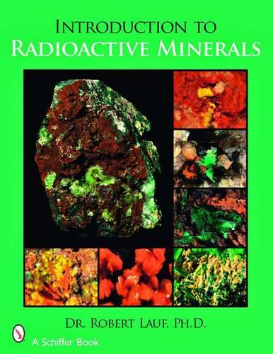 Introduction to Radioactive Minerals (Paperback)