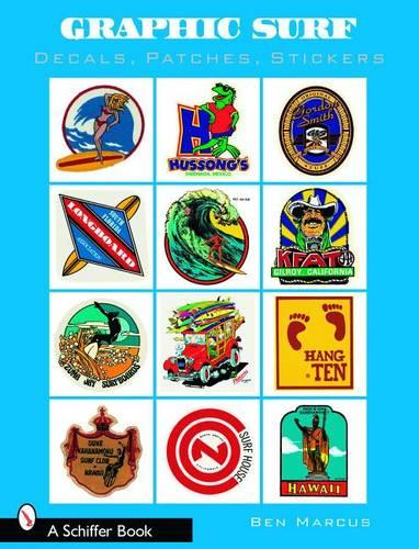 Graphic Surf: Decals, Patches, Stickers (Paperback)