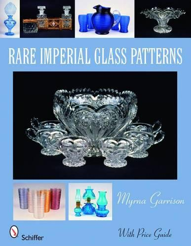Rare Imperial Glass Patterns (Paperback)