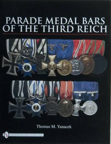 Parade Medal Bars of the Third Reich (Hardback)
