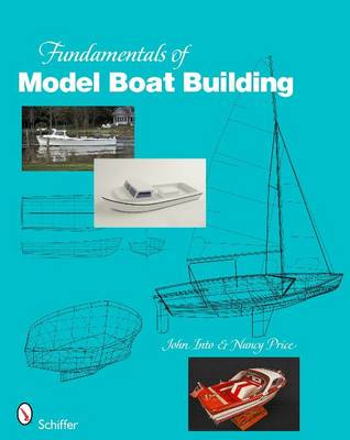Fundamentals of Model Boat Building: The Hull (Paperback)
