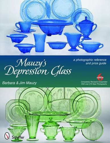 Mauzy's Depression Glass: A Photographic Reference and Price Guide (Hardback)