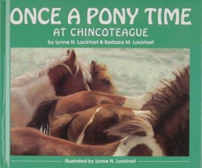 Once a Pony Time at Chincoteague (Hardback)