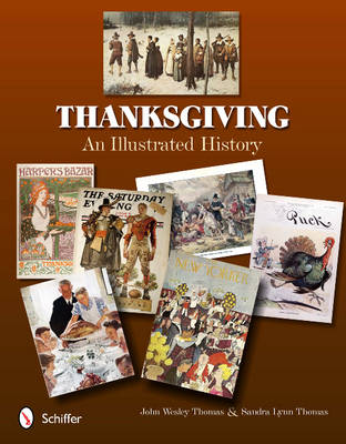 Thanksgiving: An Illustrated History (Paperback)