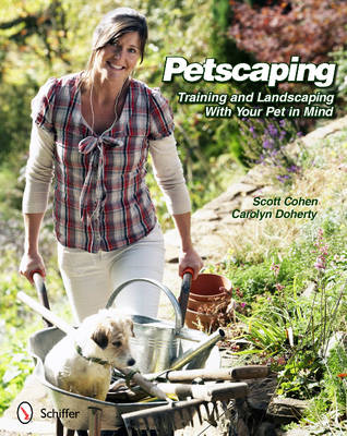 Petscaping: Training and Landscaping with Your Pet in Mind (Paperback)