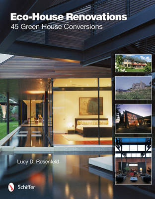 Eco-House Renovations: 45 Green Home Conversions (Hardback)