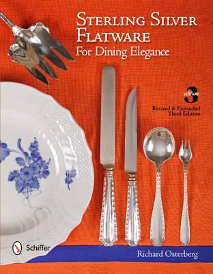 Sterling Silver Flatware For Dining Elegance (Hardback)