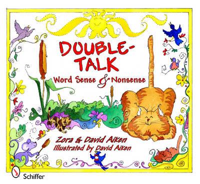 Double-Talk: Word Sense and Nonsense (Hardback)