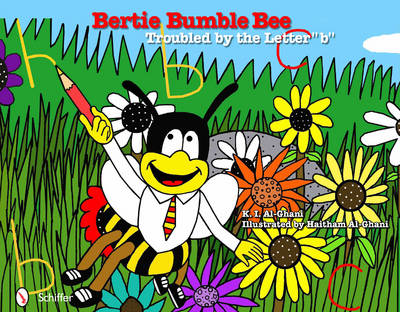 """Bertie Bumble Bee: Troubled by the Letter """"b"""" (Hardback)"""