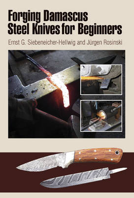Forging Damascus Steel Knives for Beginners (Spiral bound)