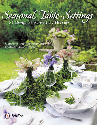 Seasonal Table Settings: 21 Designs Inspired by Nature (Hardback)