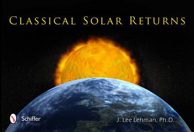 Classical Solar Returns (Paperback)