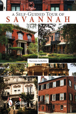 Self-Guided Tour of Savannah (Paperback)