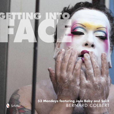 Getting into Face: 52 Mondays Featuring JoJo Baby and Sal-E (Hardback)