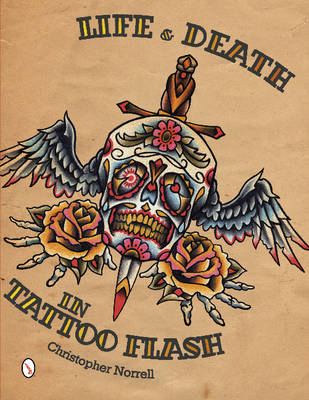 Life and Death in Tattoo Flash (Paperback)