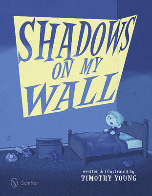Shadows on My Wall (Hardback)