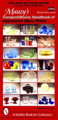 Mauzy's Comprehensive Handbook of Depression Glass Prices (Paperback)