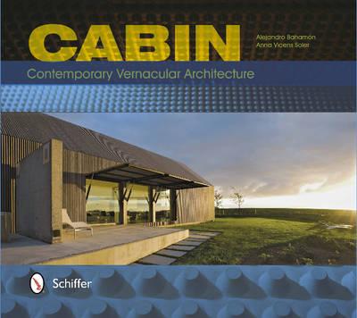 Cabin: Contemporary Vernacular Architecture (Paperback)