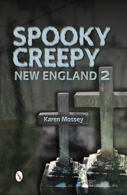 Spooky Creepy New England 2 (Paperback)