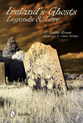 Ireland's Ghosts, Legends, and Lore (Paperback)