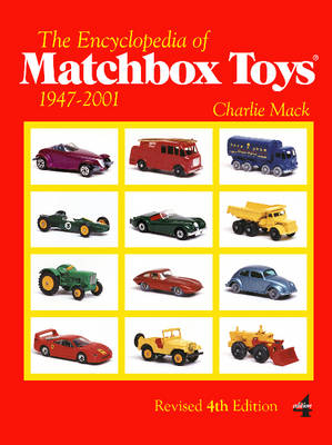 Encyclopedia of Matchbox Toys: 1947-2001 (Paperback)