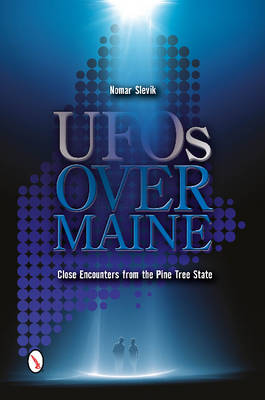 UF Over Maine: Cle Encounters from the Pine Tree State (Paperback)