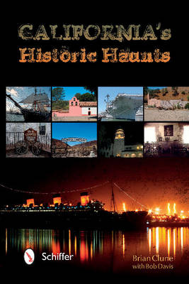 California's Historic Haunts (Paperback)