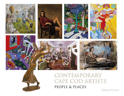 Contemporary Cape Cod Artists: People and Places (Hardback)
