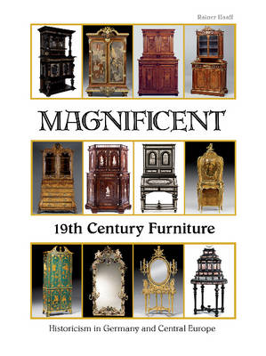 Magnificent 19th Century Furniture (Hardback)