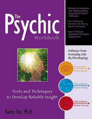 The Psychic Workbook: Tools and Techniques to Develop Reliable Insight (Paperback)