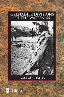 Grenadier Divisions of the Waffen-SS (Hardback)