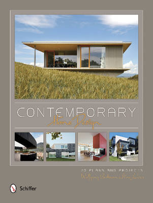 Contemporary Home Design: 70 Plans and Projects (Hardback)