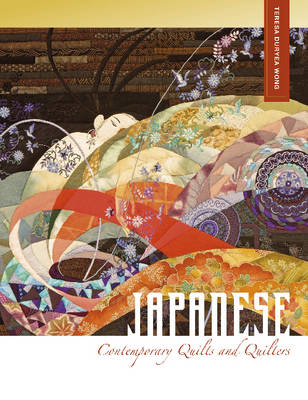 Japanese Contemporary Quilts and Quilters (Hardback)