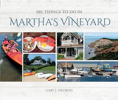 101 Things to do In Martha's Vineyard (Hardback)