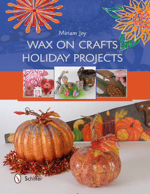 Wax on Crafts Holiday Projects (Paperback)