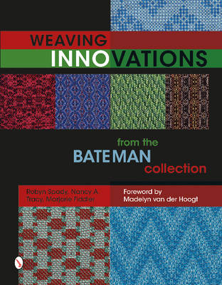 Weaving Innovations from the Bateman Collection (Hardback)