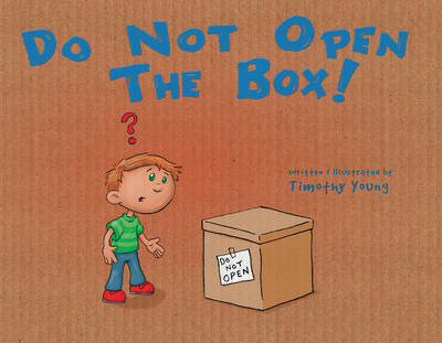 Do Not Open the Box (Hardback)