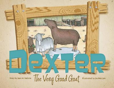 Dexter the Very Good Goat (Hardback)