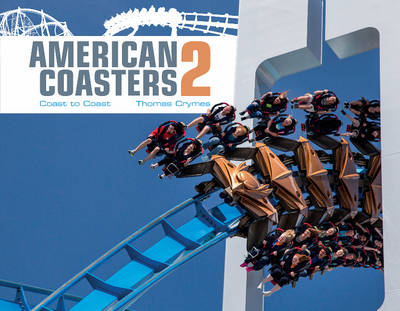 American Coasters 2: Coast to Coast (Hardback)
