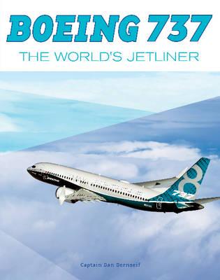 Boeing 737: The World's Jetliner (Hardback)