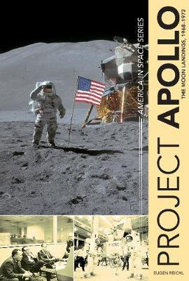 Project Apollo: The Moon Landings, 19681972 (Hardback)