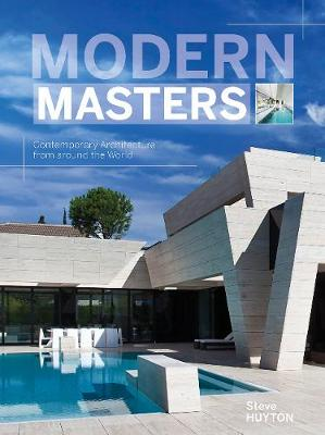 Modern Masters: Contemporary Architecture from around the World (Hardback)