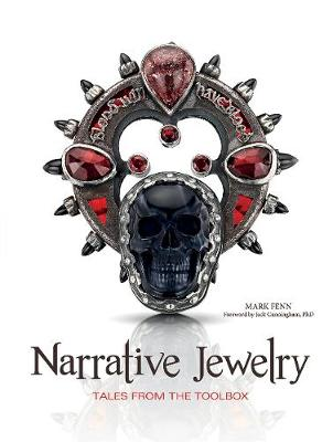 Narrative Jewelry: Tales from the Toolbox (Hardback)