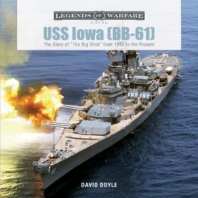 USS Iowa (BB-61): The Story of (Hardback)